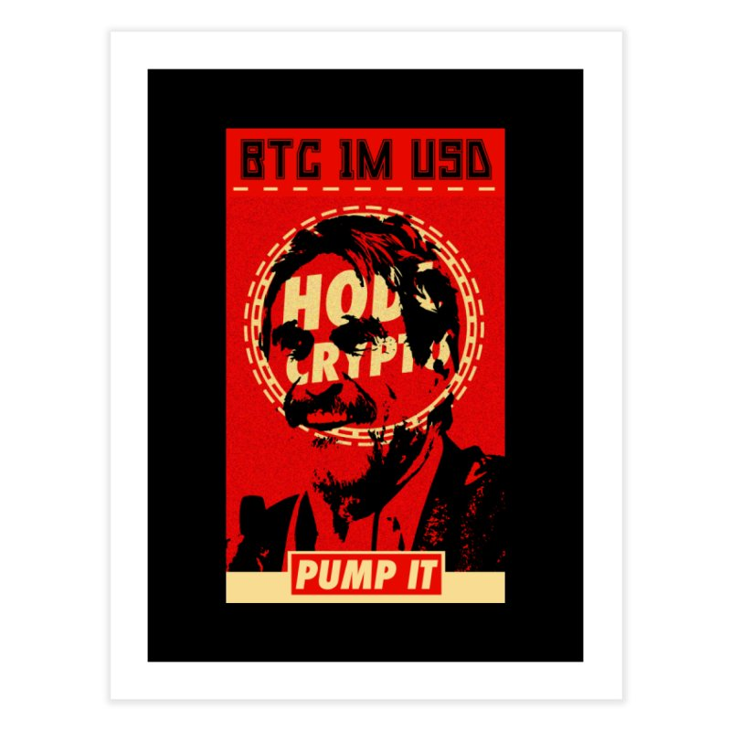 McAfee PUMP IT Home Fine Art Print by HODL's Artist Shop