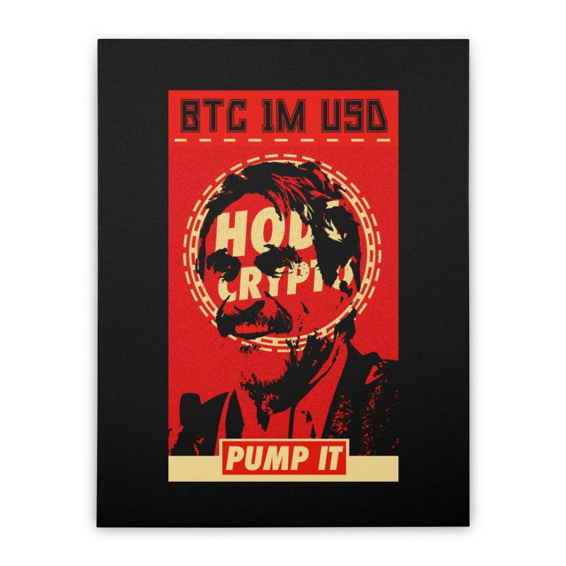 McAfee PUMP IT Home Stretched Canvas by HODL's Artist Shop