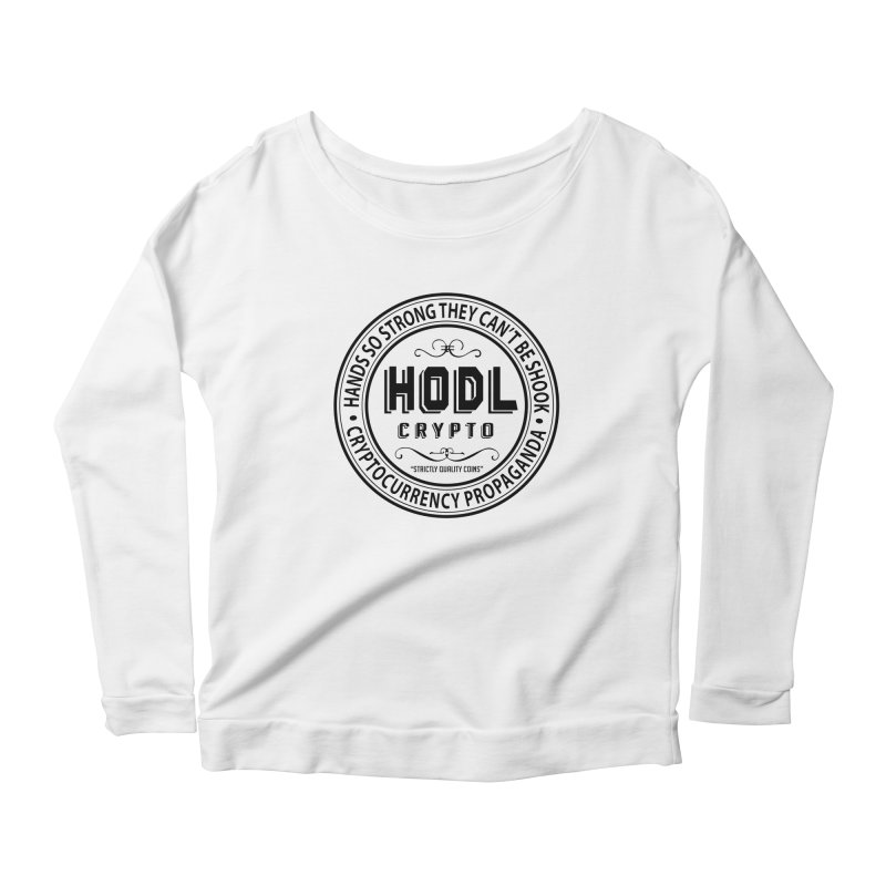 Hands So Strong Women's Scoop Neck Longsleeve T-Shirt by HODL's Artist Shop