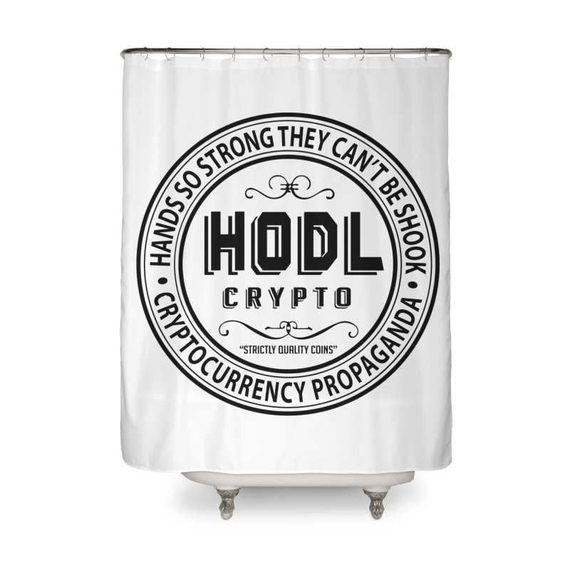 Hands So Strong Home Shower Curtain by HODL's Artist Shop