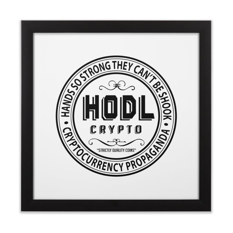 Hands So Strong Home Framed Fine Art Print by HODL's Artist Shop