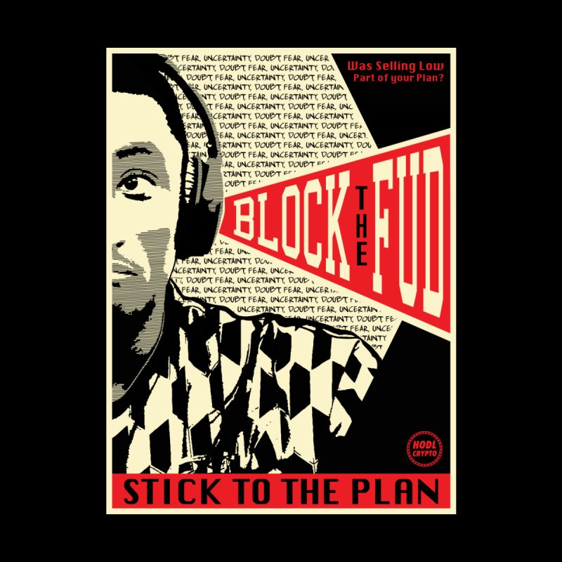 Block the Fud Home Framed Fine Art Print by HODL's Artist Shop