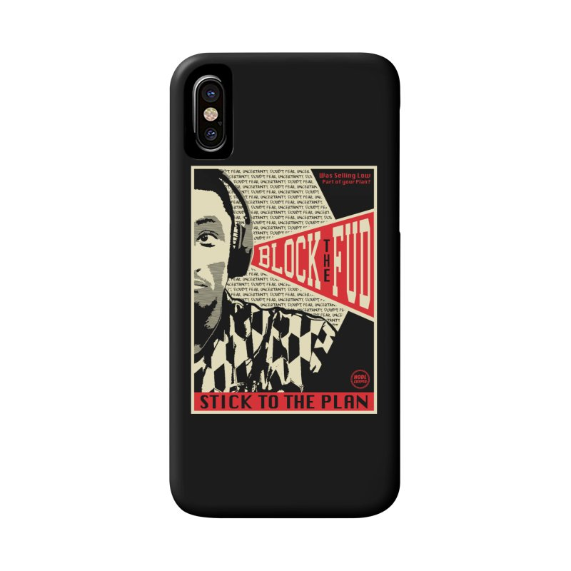 Block the Fud Accessories Phone Case by HODL's Artist Shop