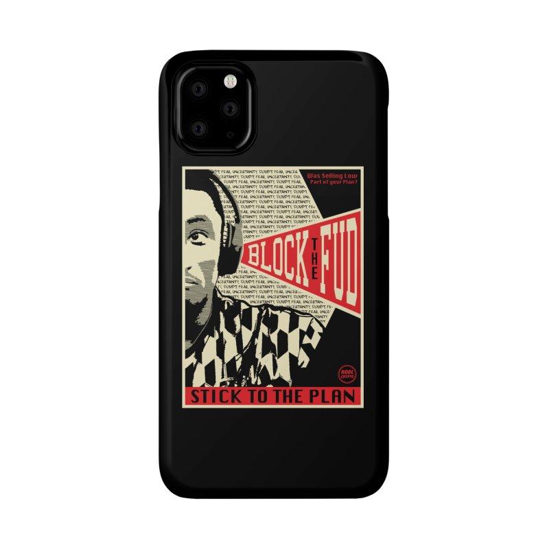 Block the Fud Accessories Phone Case by HODL's Artist Shop