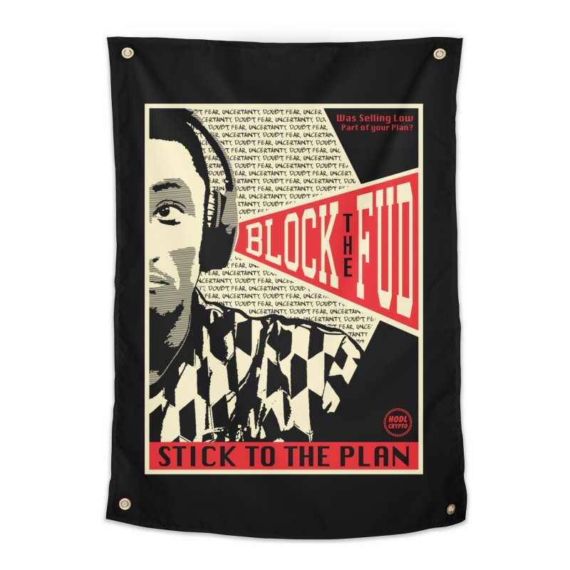 Block the Fud Home Tapestry by HODL's Artist Shop