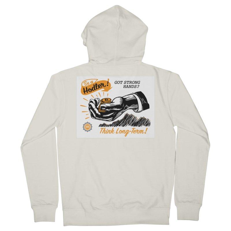 Be a Hodler! Men's Zip-Up Hoody by HODL's Artist Shop