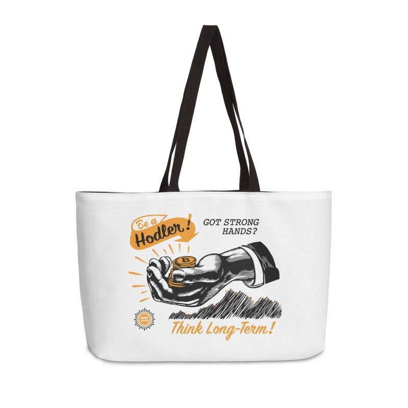 Be a Hodler! Accessories Weekender Bag Bag by HODL's Artist Shop
