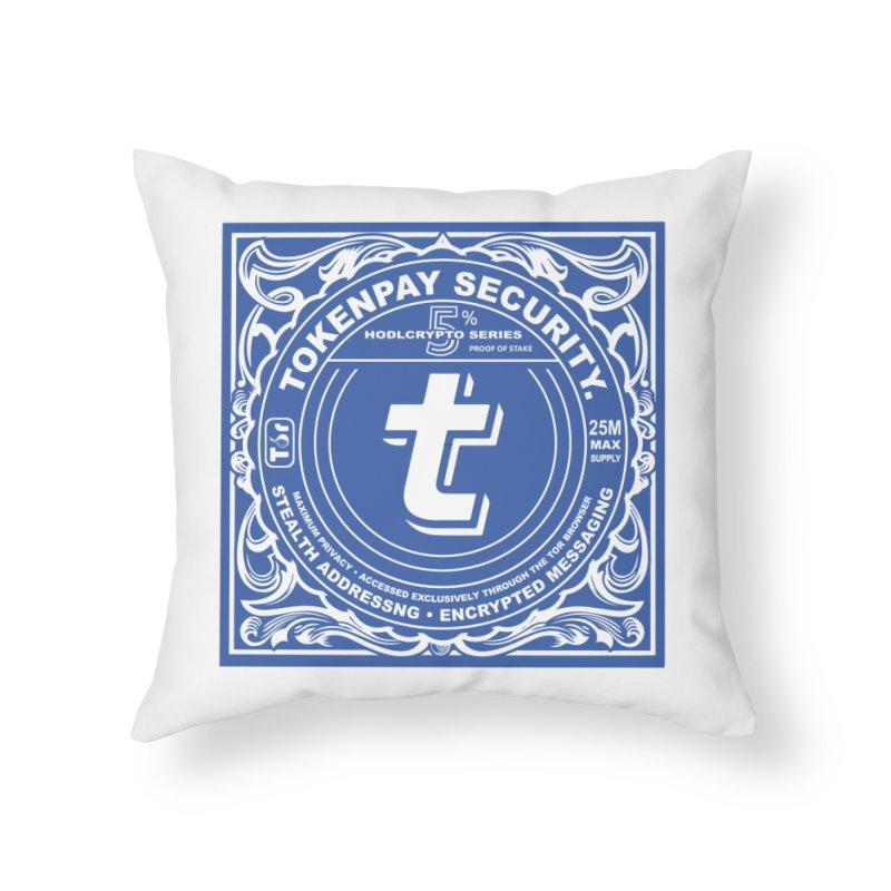 Tokenpay Security Home Throw Pillow by HODL's Artist Shop