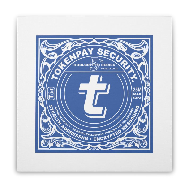 Tokenpay Security Home Stretched Canvas by HODL's Artist Shop