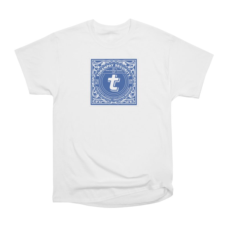 Tokenpay Security Women's Heavyweight Unisex T-Shirt by HODL's Artist Shop