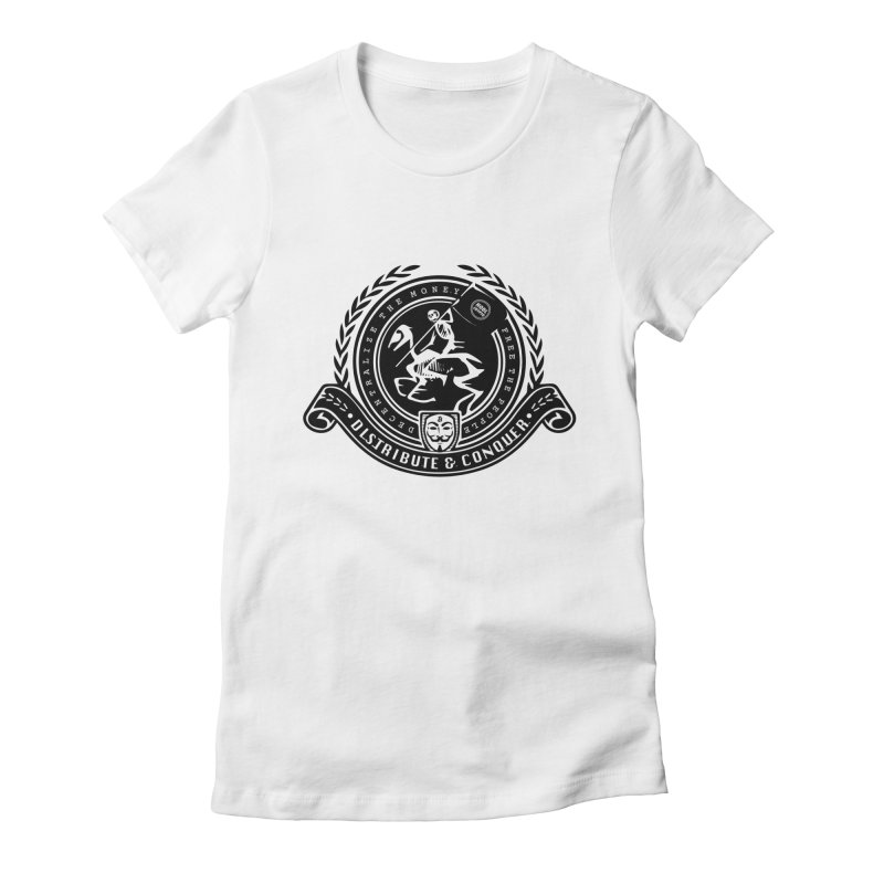 Distribute & Conquer Women's Fitted T-Shirt by HODL's Artist Shop