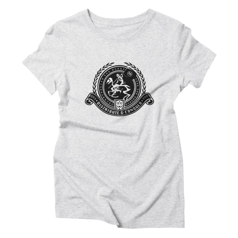Distribute & Conquer Women's Triblend T-Shirt by HODL's Artist Shop