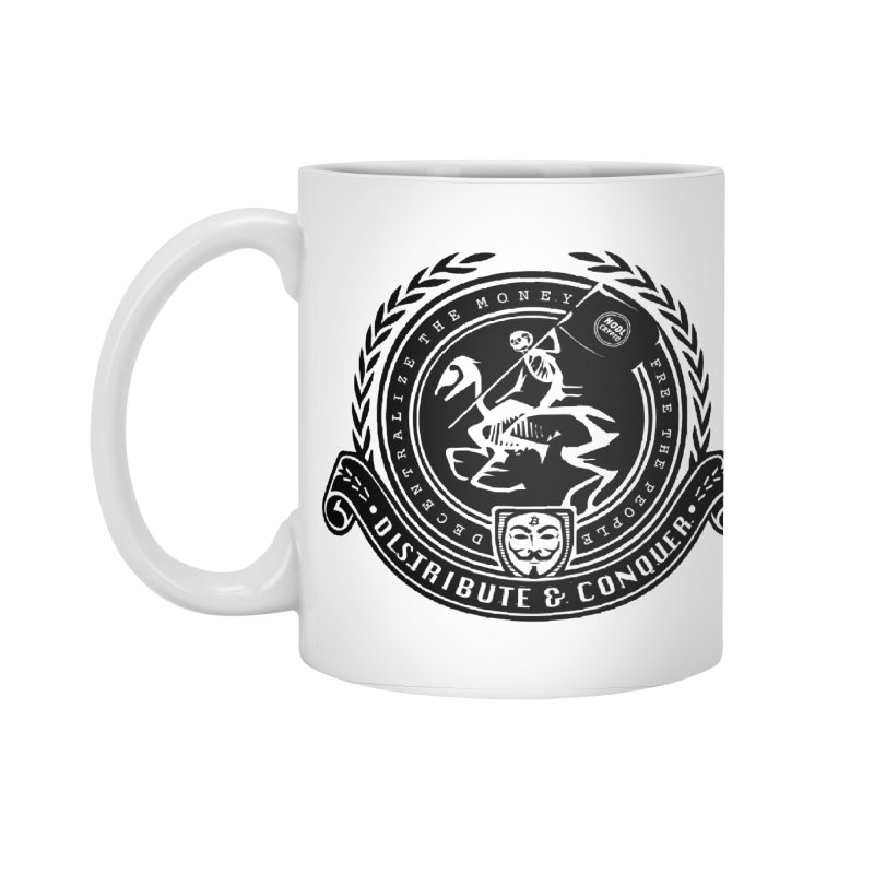 Distribute & Conquer Accessories Standard Mug by HODL's Artist Shop