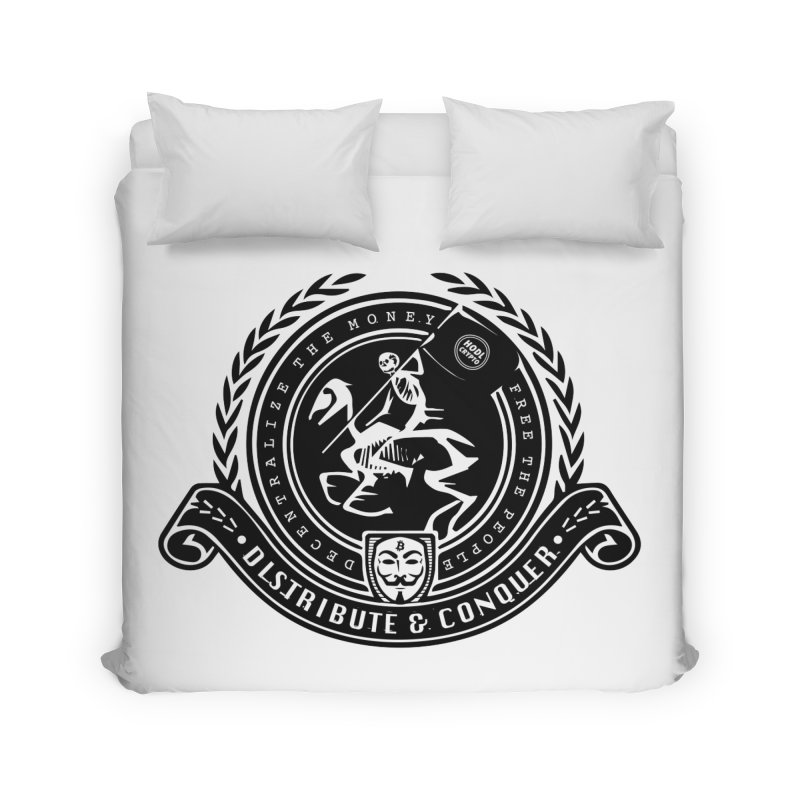 Distribute & Conquer Home Duvet by HODL's Artist Shop