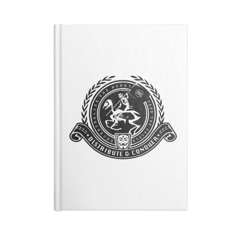 Distribute & Conquer Accessories Blank Journal Notebook by HODL's Artist Shop