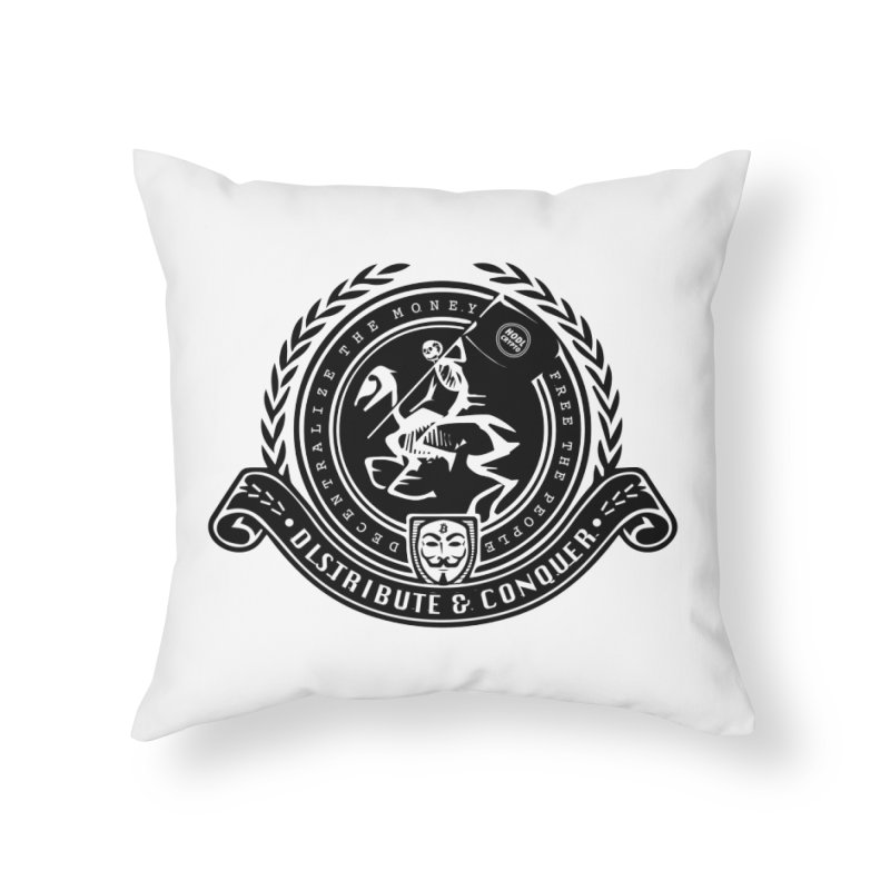 Distribute & Conquer Home Throw Pillow by HODL's Artist Shop