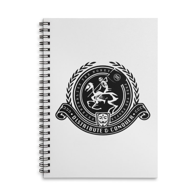 Distribute & Conquer Accessories Lined Spiral Notebook by HODL's Artist Shop