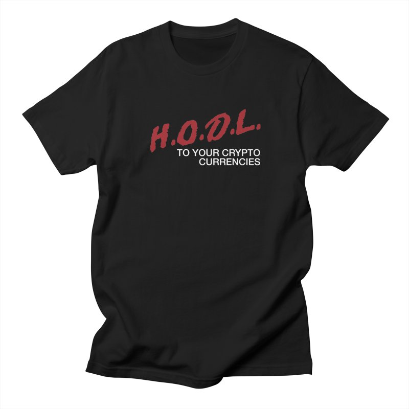 H.O.D.L. in Men's Regular T-Shirt Black by HODL's Artist Shop