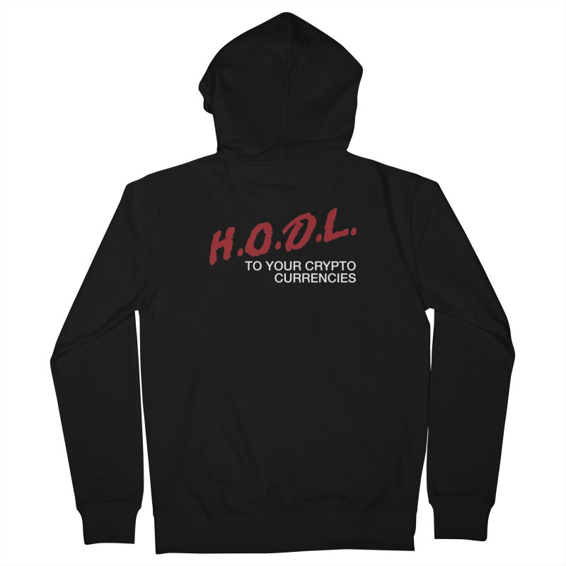 H.O.D.L. Men's French Terry Zip-Up Hoody by HODL's Artist Shop