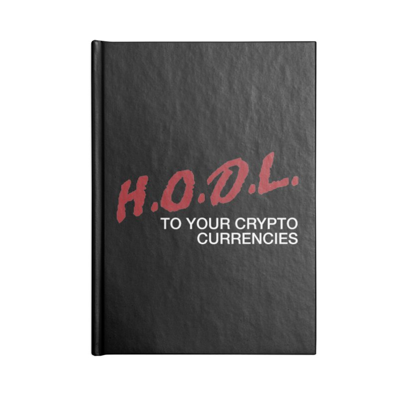 H.O.D.L. Accessories Blank Journal Notebook by HODL's Artist Shop