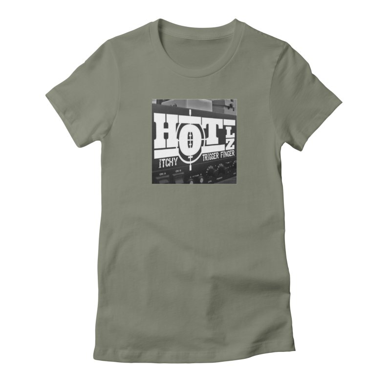 Itchy Trigger Finger Women's T-Shirt by HOTLZband's Artist Shop