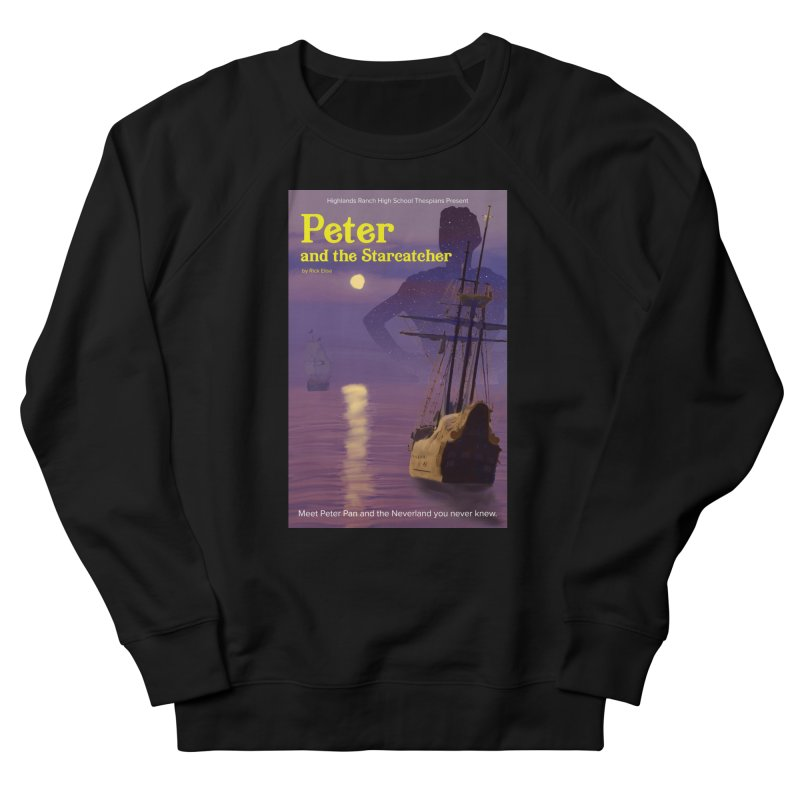 Peter and the Starcatcher Men's Sweatshirt by HRHS Thespian Swaggy Tees