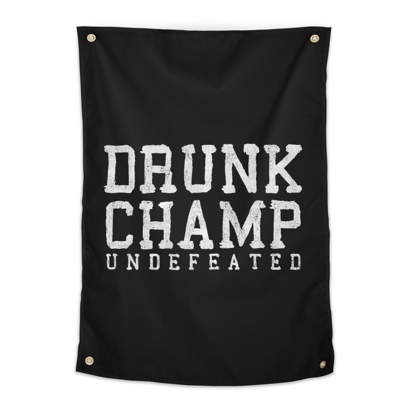 Drunk Champ Home Tapestry by Humor Tees