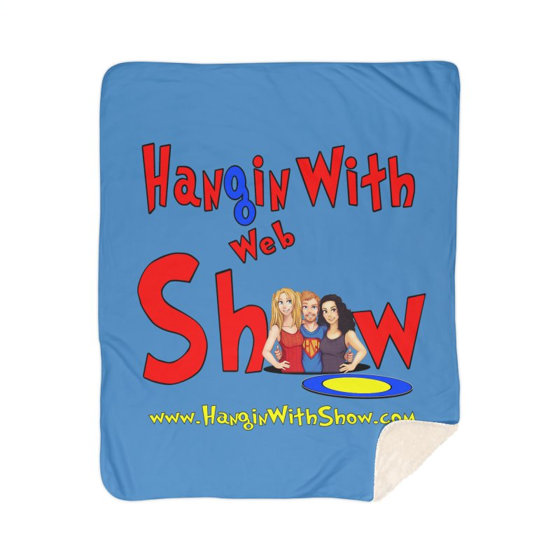 Hangin With Web Show Logo Design T-Shirts, Mugs and MORE ... Home Blanket by HWWSWebTV's Artist Shop