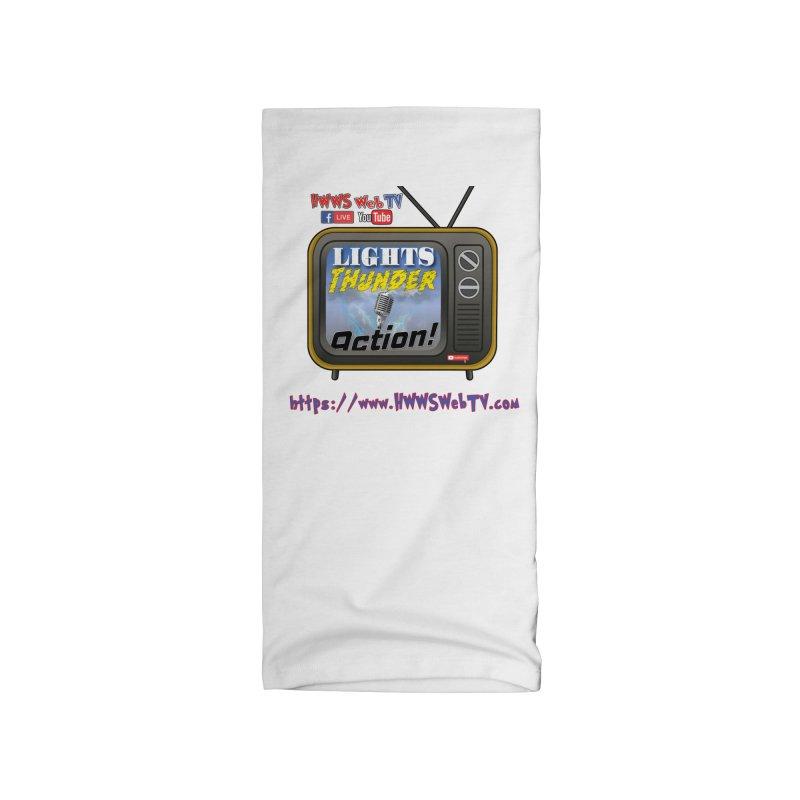 Lights Thunder Action on HWWS WebTV: T-Shirts, Phone Cases, Mugs and MORE ... Accessories Neck Gaiter by HWWSWebTV's Artist Shop