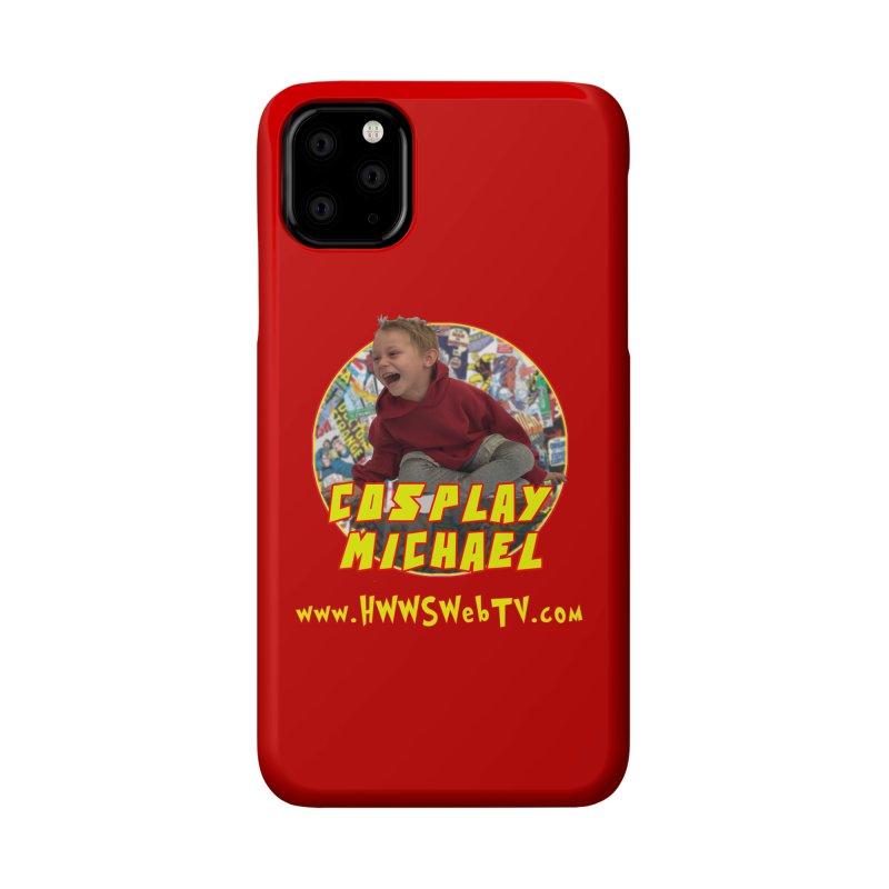 Cosplay Michael on HWWS WebTV: T-Shirts, Mugs, Stickers and MORE ... Accessories Phone Case by HWWSWebTV's Artist Shop