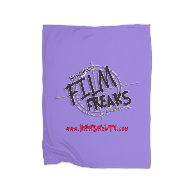 Film Freaks Watch Party Series: T-Shirts, Stickers and MORE ... Home Blanket by HWWSWebTV's Artist Shop