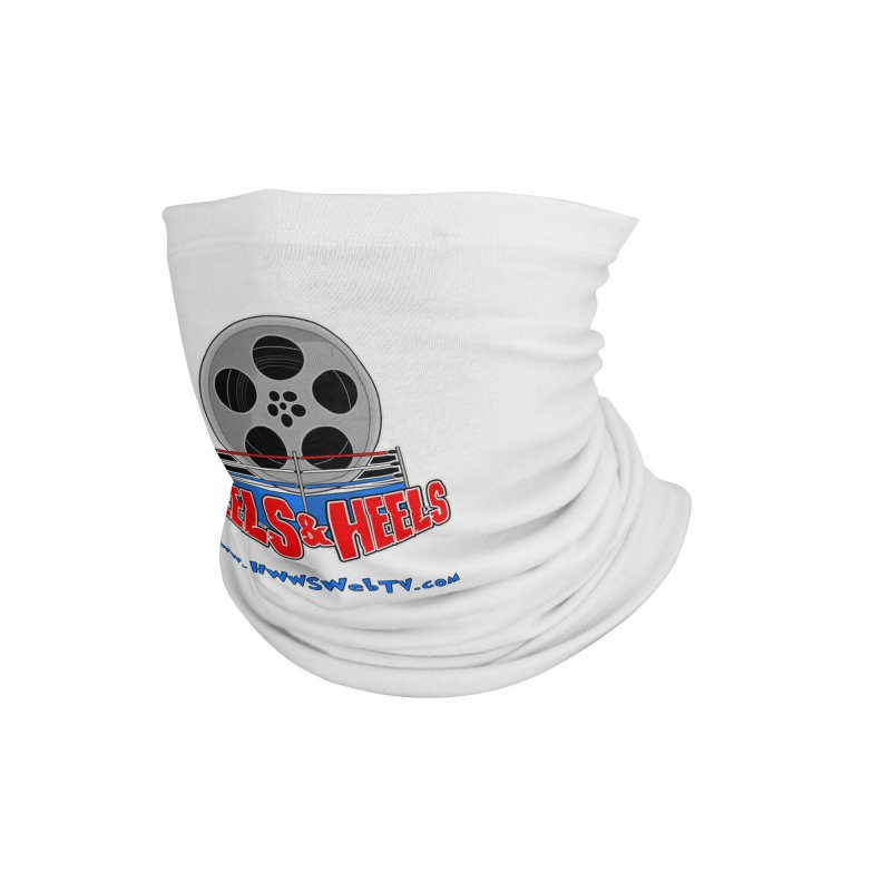 Reels & Heels Show: T-Shirts, Stickers, and MORE... Accessories Neck Gaiter by HWWSWebTV's Artist Shop