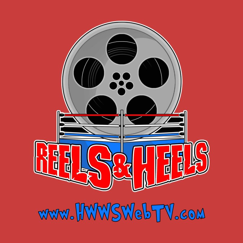 Reels & Heels Show: T-Shirts, Stickers, and MORE... Men's Sweatshirt by HWWSWebTV's Artist Shop
