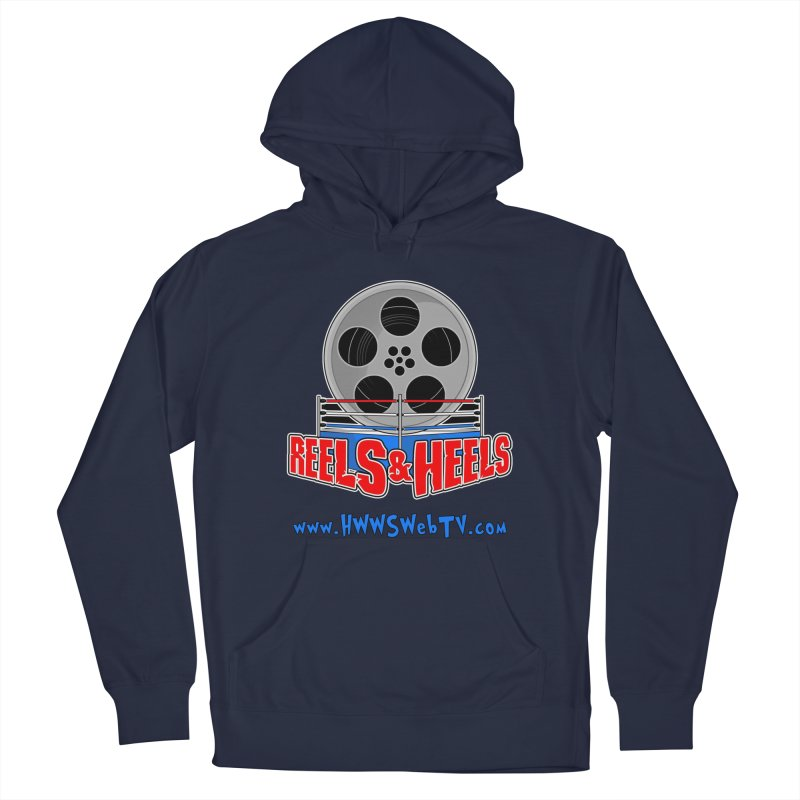 Reels & Heels Show: T-Shirts, Stickers, and MORE... Men's Pullover Hoody by HWWSWebTV's Artist Shop