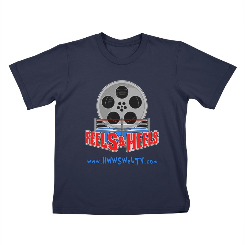 Reels & Heels Show: T-Shirts, Stickers, and MORE... Kids T-Shirt by HWWSWebTV's Artist Shop