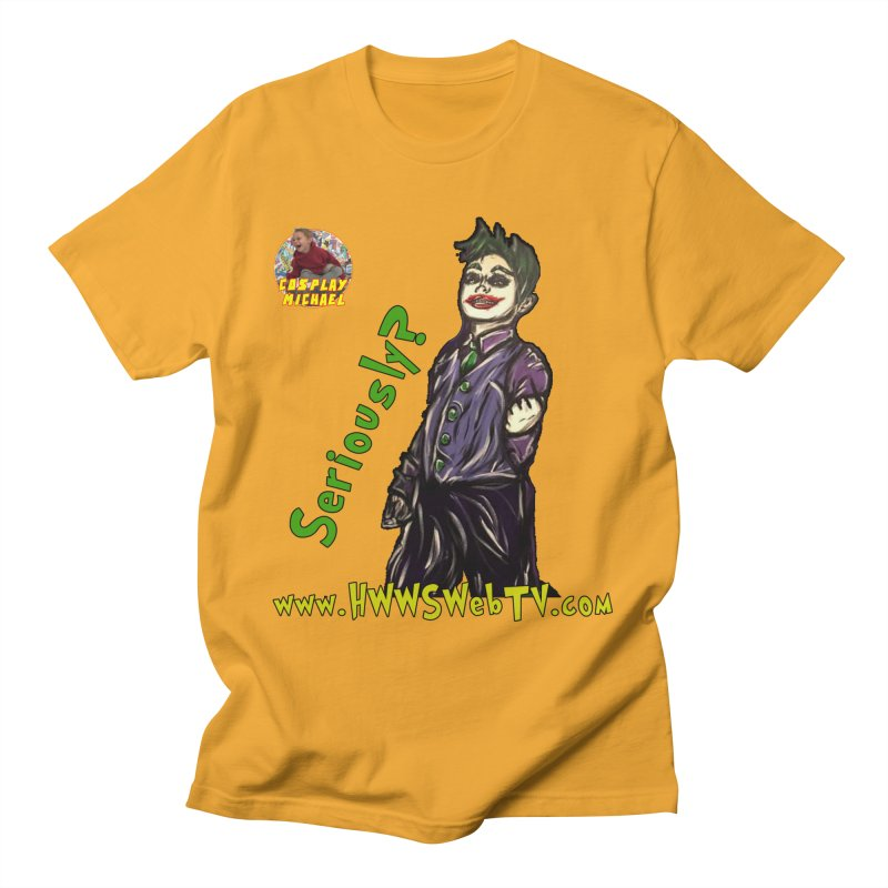 Cosplay Michael JOKER Seriously T-Shirts, Stickers and MORE ... Men's T-Shirt by HWWSWebTV's Artist Shop