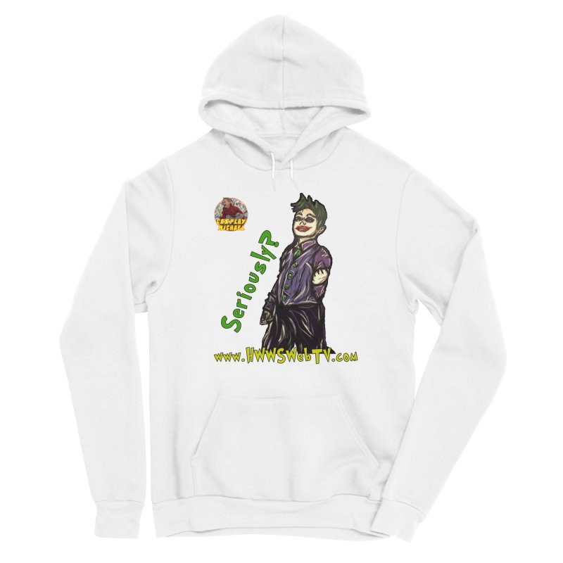 Cosplay Michael JOKER Seriously T-Shirts, Stickers and MORE ... Men's Pullover Hoody by HWWSWebTV's Artist Shop