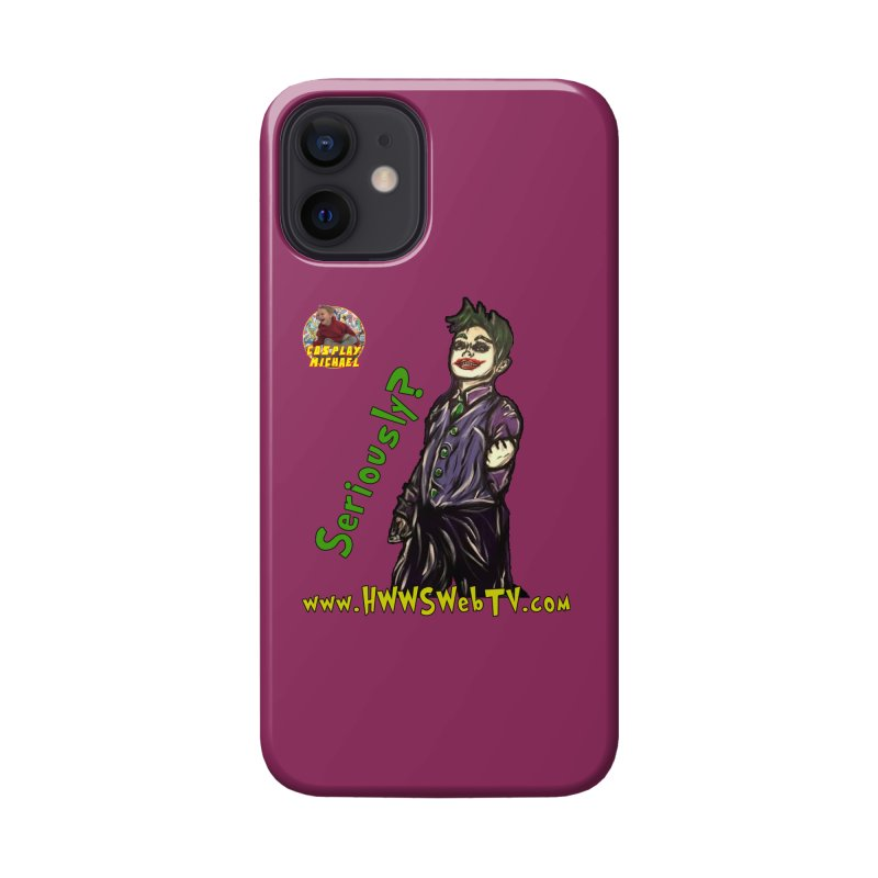 Cosplay Michael JOKER Seriously T-Shirts, Stickers and MORE ... Accessories Phone Case by HWWSWebTV's Artist Shop