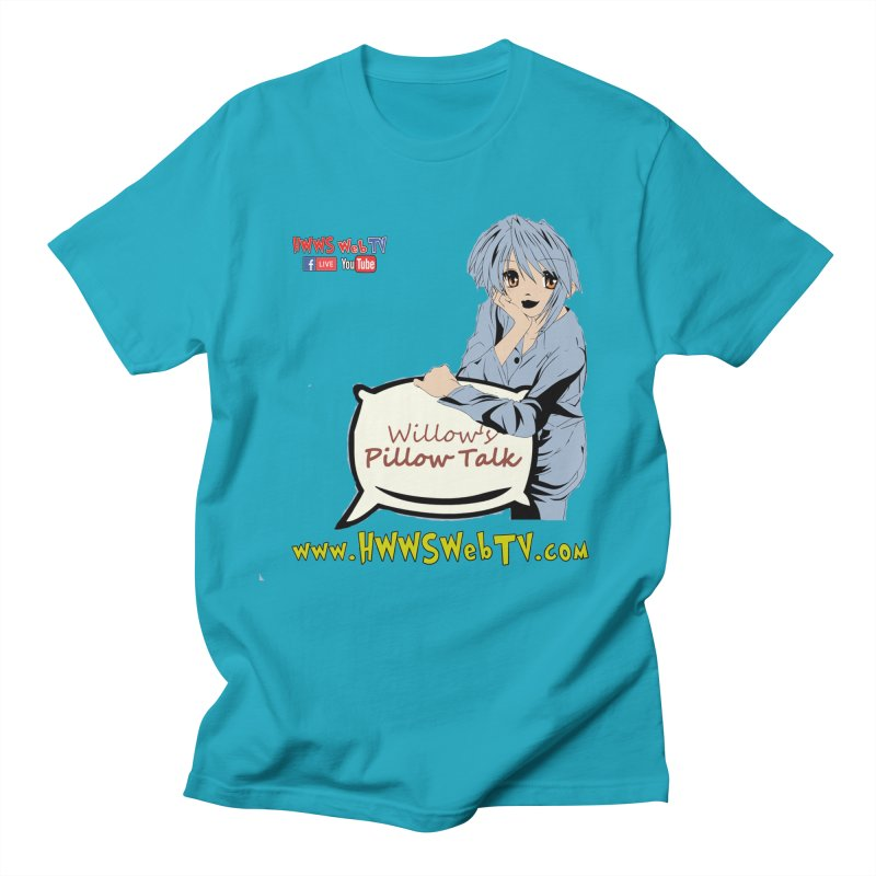 Willow's Pillow Talk Show on HWWS WebTV: T-Shirts, Stickers, and MORE ... Men's T-Shirt by HWWSWebTV's Artist Shop