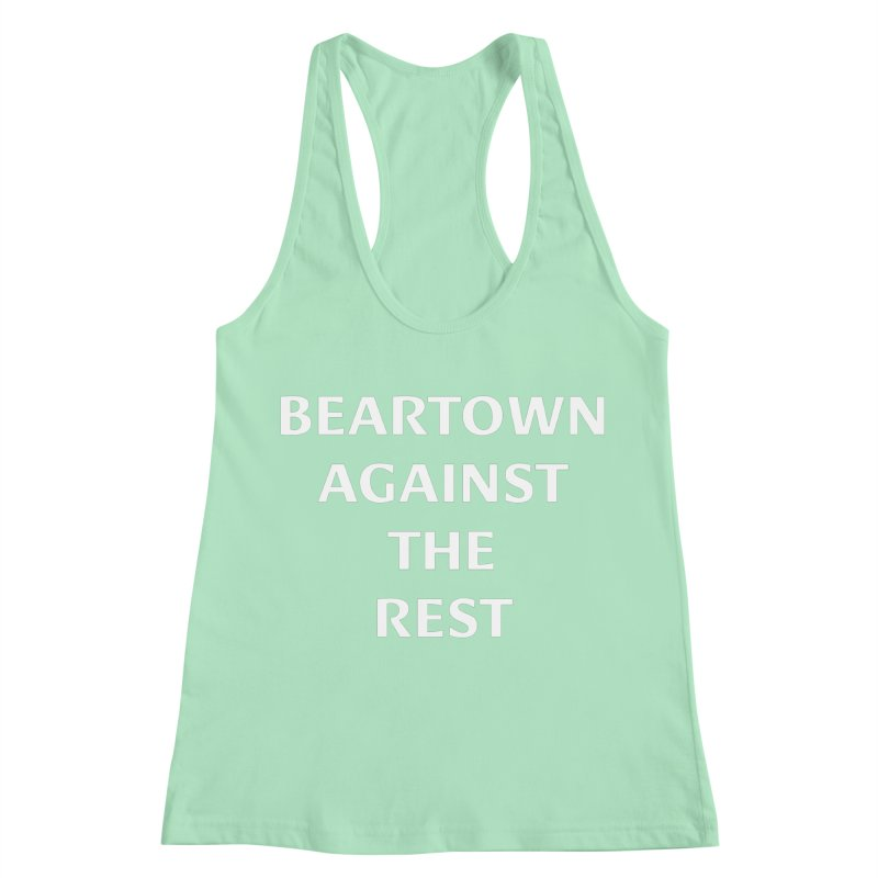 Beartown Against The Rest (Version 2) Women's Racerback Tank by Hadeda Creative's Artist Shop