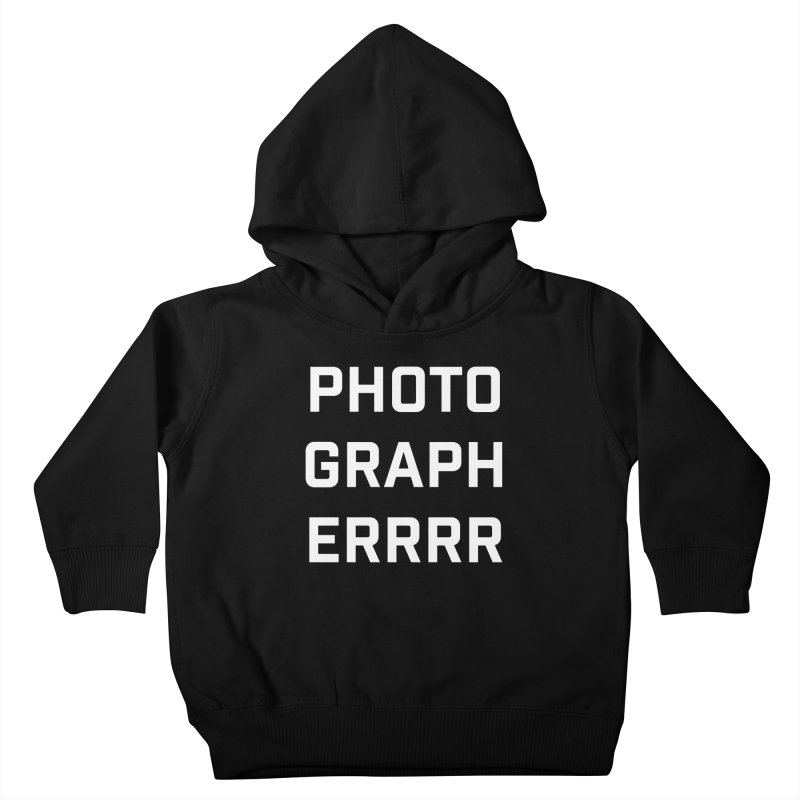 Photographerrr Kids Toddler Pullover Hoody by Hadeda Creative's Artist Shop