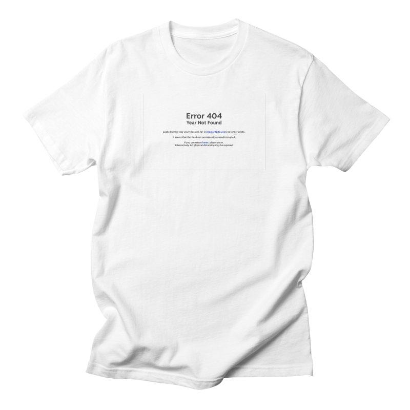 Error 404 Men's T-Shirt by Hadeda Creative's Artist Shop