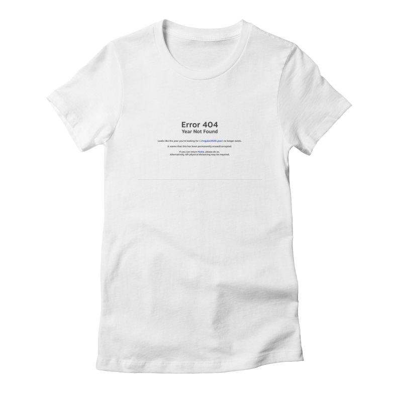 Error 404 Women's T-Shirt by Hadeda Creative's Artist Shop