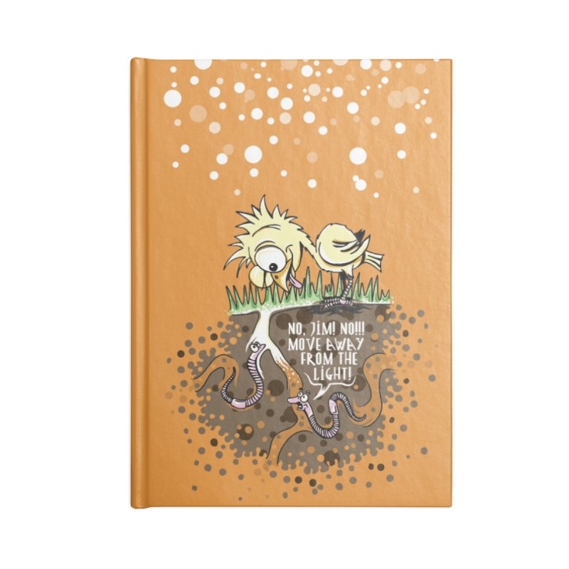 Move Away From The Light! Accessories Lined Journal Notebook by Hadeda Creative's Artist Shop