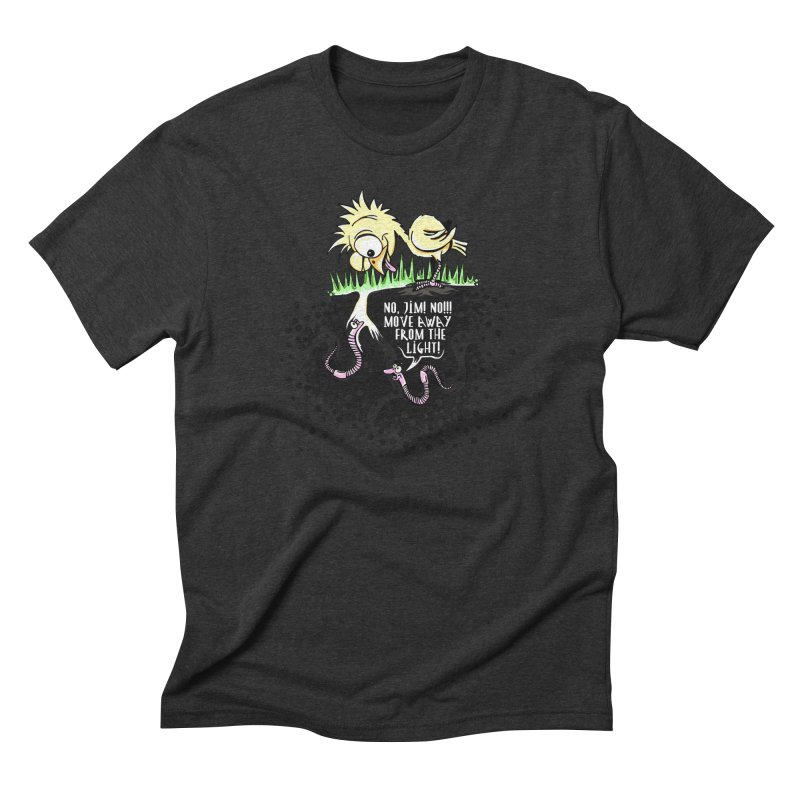 Move Away From The Light! Men's Triblend T-Shirt by Hadeda Creative's Artist Shop