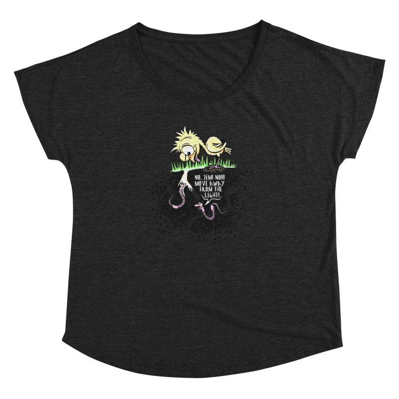 Move Away From The Light! Women's Dolman Scoop Neck by Hadeda Creative's Artist Shop