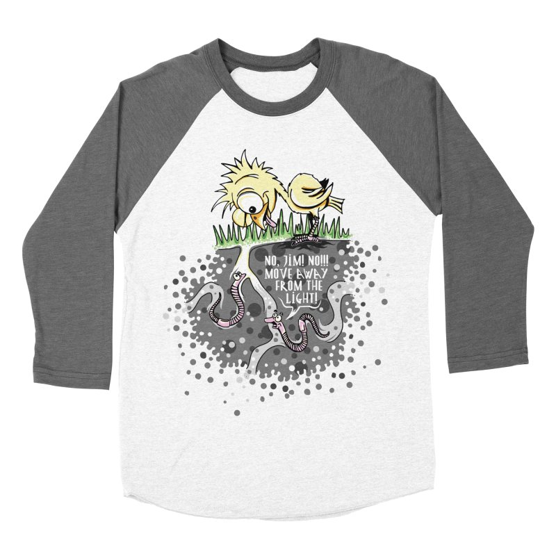 Move Away From The Light! Women's Baseball Triblend Longsleeve T-Shirt by Hadeda Creative's Artist Shop