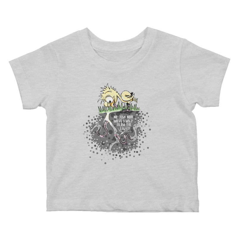 Move Away From The Light! Kids Baby T-Shirt by Hadeda Creative's Artist Shop