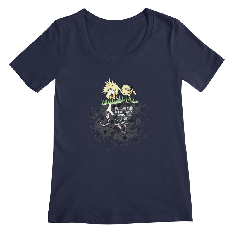 Move Away From The Light! Women's Regular Scoop Neck by Hadeda Creative's Artist Shop