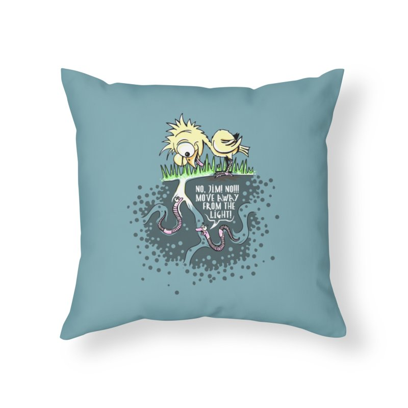 Move Away From The Light! Home Throw Pillow by Hadeda Creative's Artist Shop